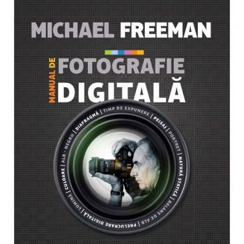 manual-de-fotografie-digitala-michael-freeman-21169