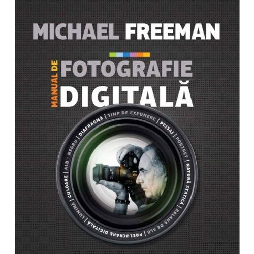 manual-de-fotografie-digitala-michael-freeman-21169