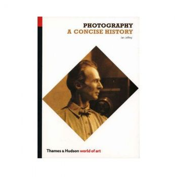 photography-a-concise-history-ian-jeffrey-28486