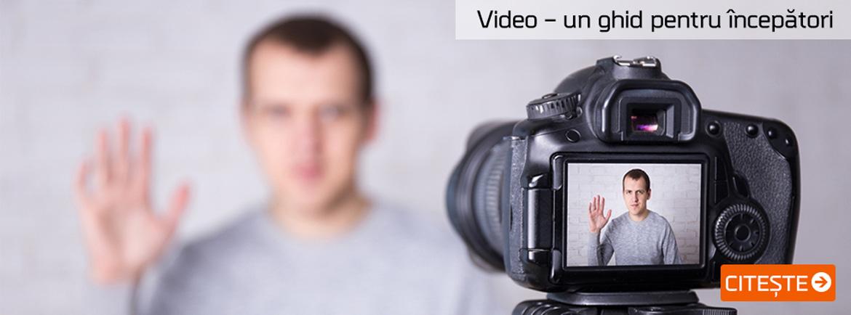 Video,ghid pentru incepatori
