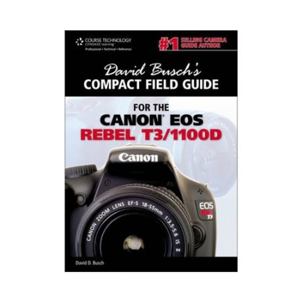 david-busch--s-compact-field-guide-for-the-canon-eos-rebel-t3-1100d-33725