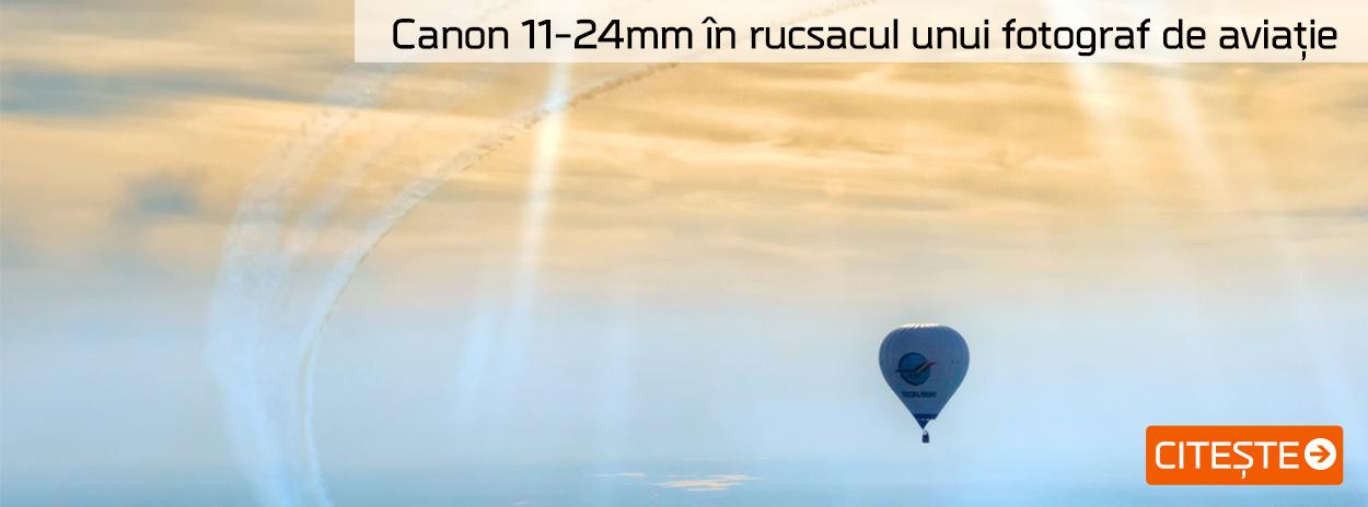 Canon 11-24mm în rucsacul unui fotograf de aviație